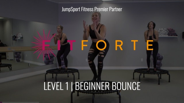 Level 1 | Beginner Bounce | Fit Forte with Christa