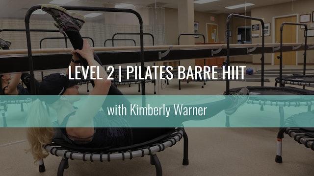Level 2 |  Pilates Barre HIIT | Kimberly Warner