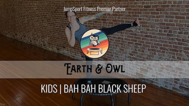 Kids | Bah Bah Black Sheep | Earth & Owl with Miss Nikki
