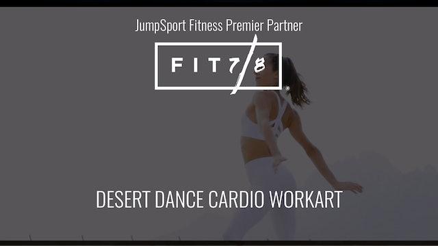 Fit 7/8 Desert Dance Cardio WorkART