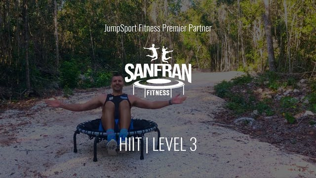 Level 3 | HIIT | SanFran Fitness with...