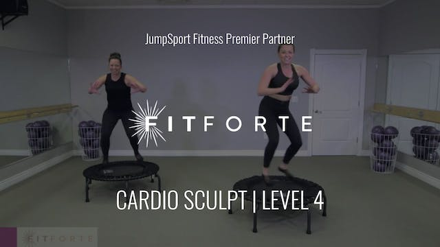 Level 4 | Cardio Sculpt | Fit Forte w...