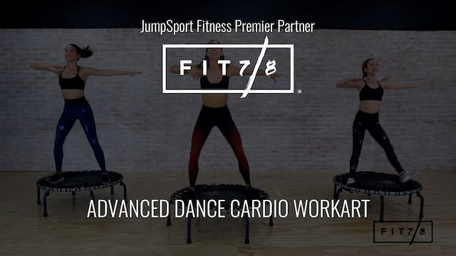 Fit 7/8 Advanced Dance Cardio WorkART