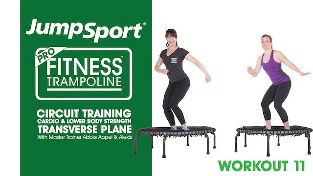 Circuit Training - Cardio & Lower Body Strength - Transverse Plane