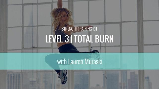 Level 3 | Total Burn Strength Training Kit | Lauren Muraski
