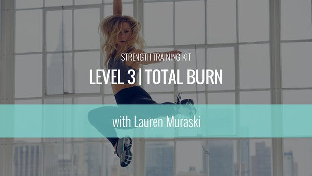 Level 3 | Total Burn Strength Trainin...