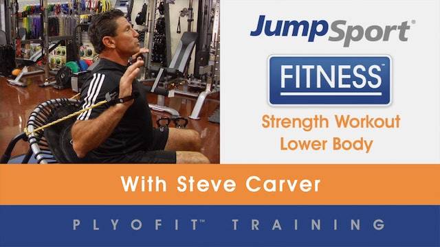 Level 2 | PlyoFit Strength Lower Body | Steve Carver