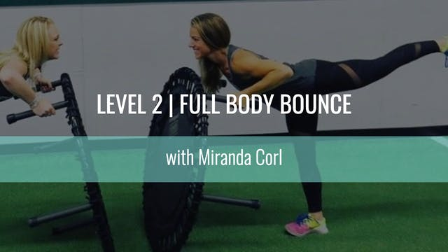 Level 2 | Full Body Bounce | Miranda ...