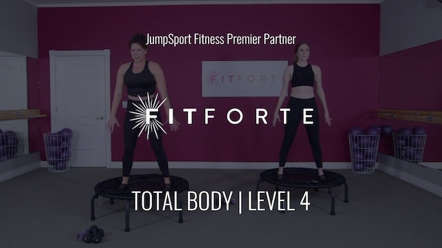 Level 4 | Total Body | Fit Forte with Sofia