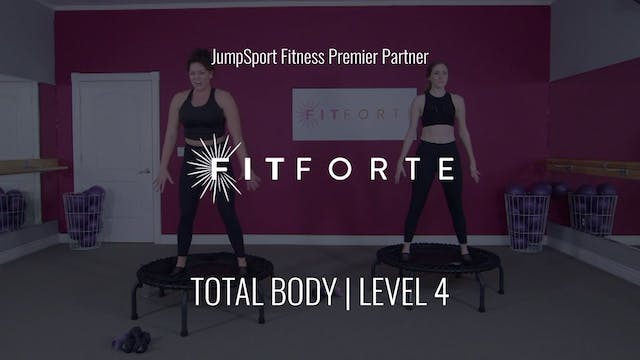 Level 4 | Total Body | Fit Forte with...