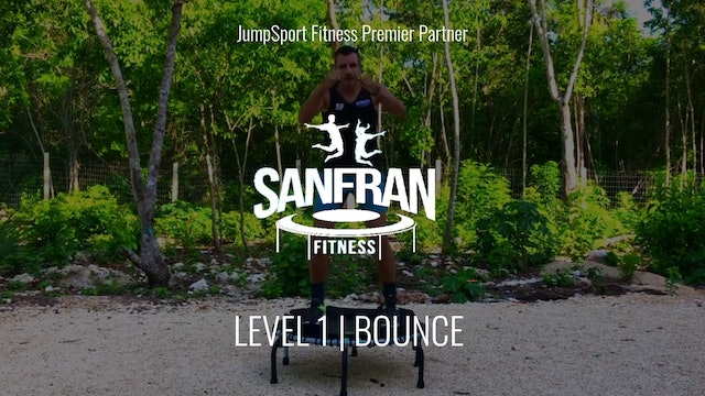 Level 1 | Bounce | SanFran Fitness with Scott