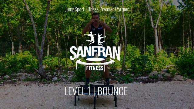 Level 1 | Bounce | SanFran Fitness wi...