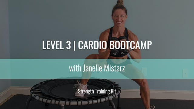 Level 3 | Cardio Bootcamp | Strength ...
