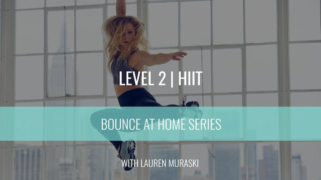 Level 2 | HIIT | Lauren Muraski | Bou...