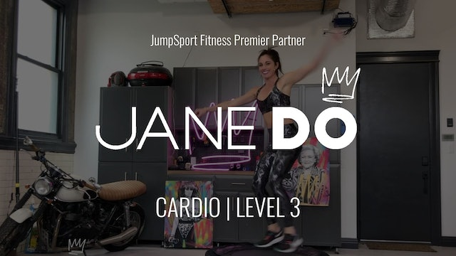 Level 3 | Cardio | Jane DO with Dani