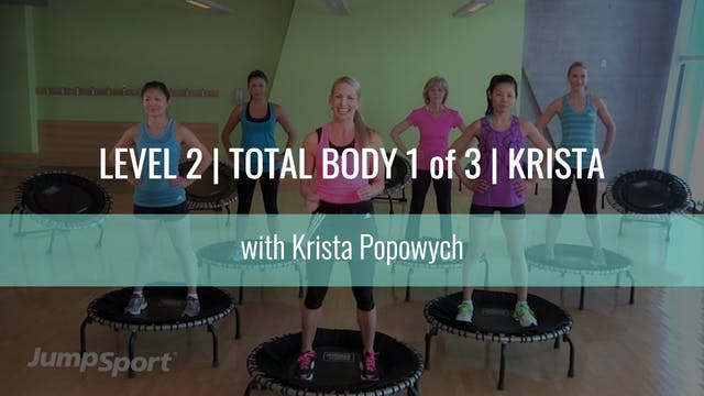 Level 2 | Total Body 1 of 3 | Krista