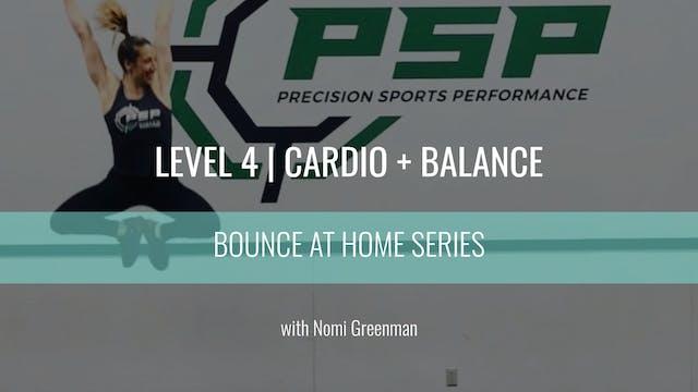 Level 4 | Cardio + Balance | Nomi Gre...