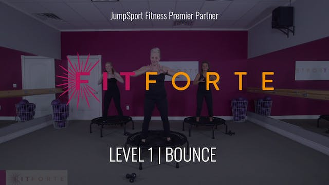 Level 1 | Bounce | Fit Forte with Brena