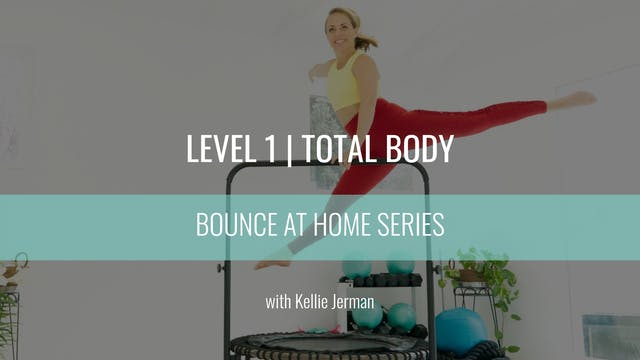 Level 1 | Total Body | Kellie Jerman ...