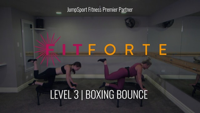 Level 3 | Boxing Bounce | FitForte with Christa
