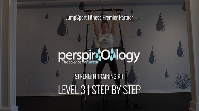 Level 3 | Step By Step Strength Training Kit | Perspirology with Katy