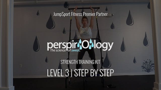 Level 3 | Step By Step Strength Train...