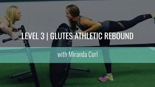 Level 2 | Glutes Athletic Rebound | M...
