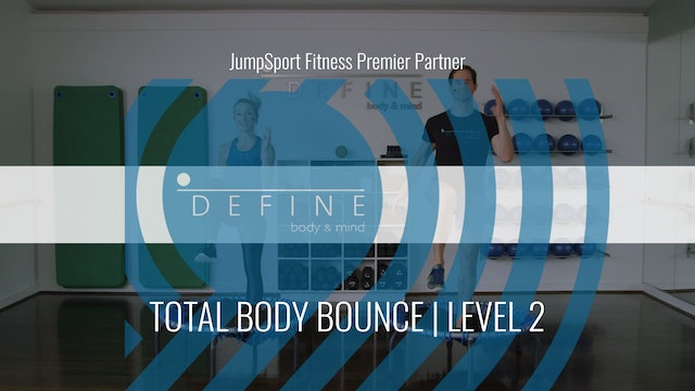 Level 2 | Total Body Bounce | DEFINE with Erin