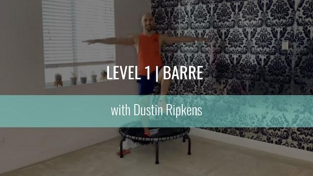 Level 1 | Barre | Dustin Ripkens