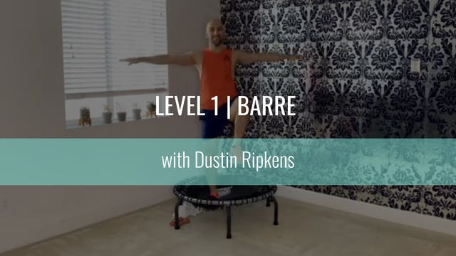 Level 1 | Barre | Dustin Ripkens