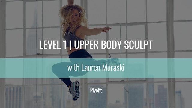 Level 1 | Upper Body Sculpt | Lauren Muraski | Plyofit