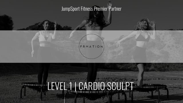 Level 1 | Cardio Sculpt | Frmation