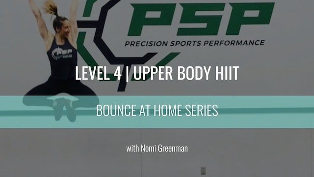 Level 4 | Upper Body HIIT | Nomi Greenman | Bounce At Home