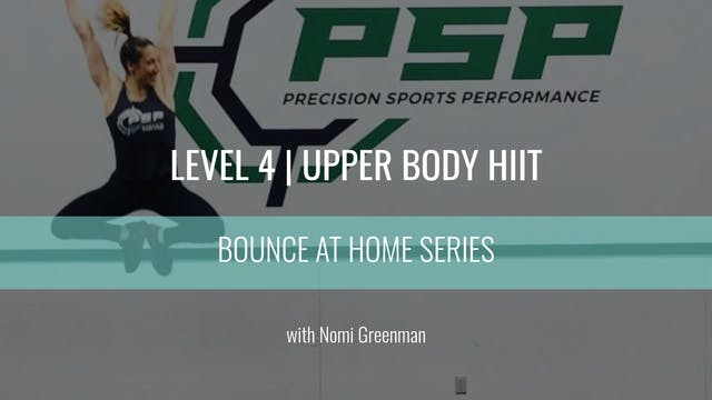 Level 4 | Upper Body HIIT | Nomi Gree...
