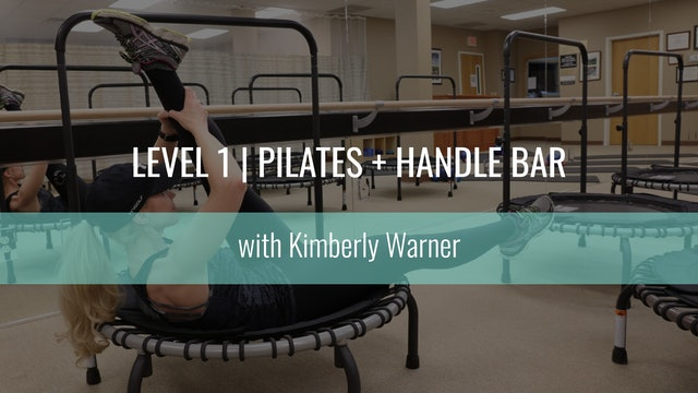 Level 1 | Pilates w/ Handle Bar | Kimberly Warner