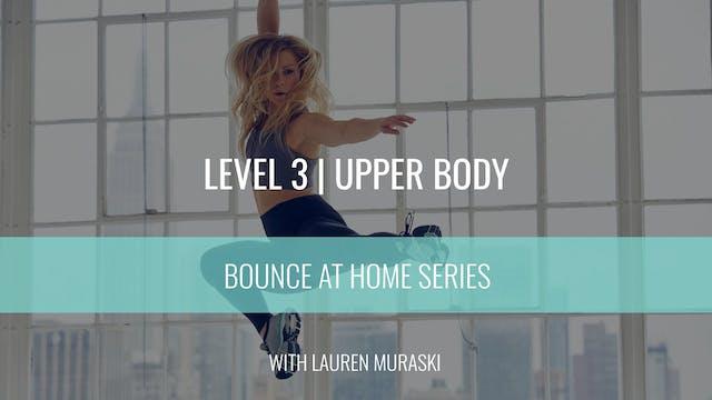 Level 3 | Upper Body Strength | Laure...