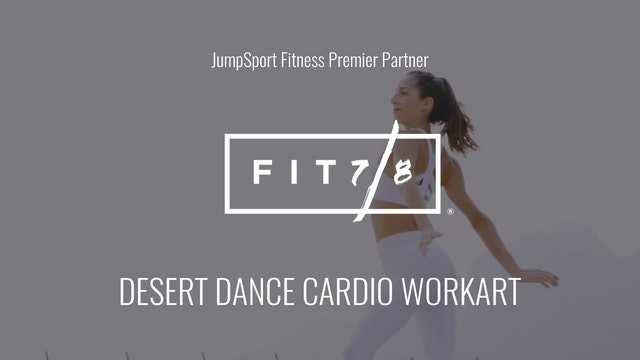 Level 4 | Desert Dance Cardio | Fit 7/8 with Andrea