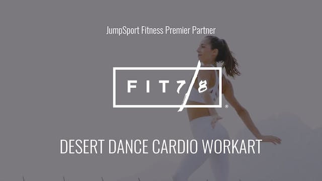 Level 4 | Desert Dance Cardio | Fit 7...