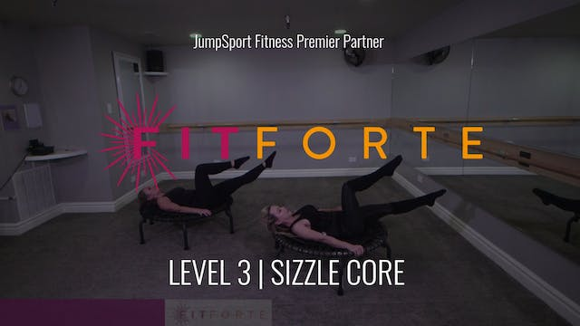Level 3 | Sizzle Core | FitForte with...