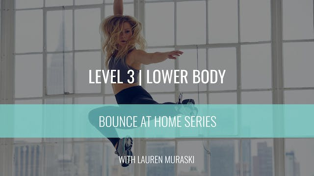Level 3 | Lower Body Strength | Laure...