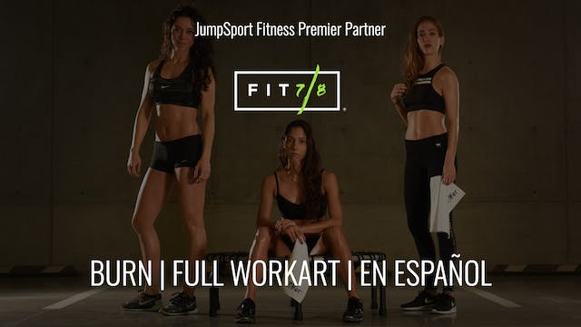 BURN | Full WorkART | Fit 7/8 | en Es...
