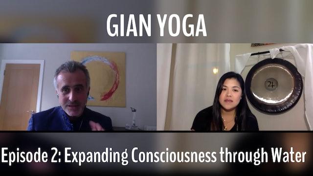 Episode 2: Expanding Consciousness Through Water
