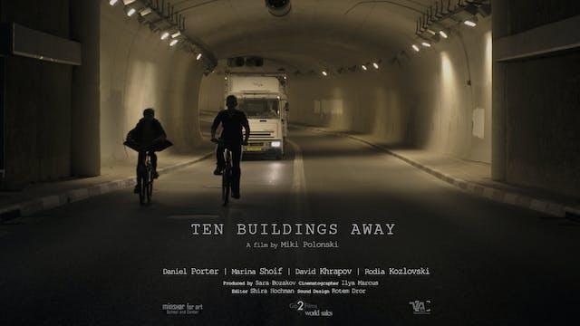 TEN BUILDINGS AWAY-HD