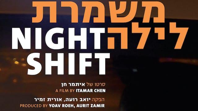 Night Shift (Full Film)