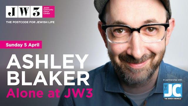 Ashley Blaker: Alone at JW3