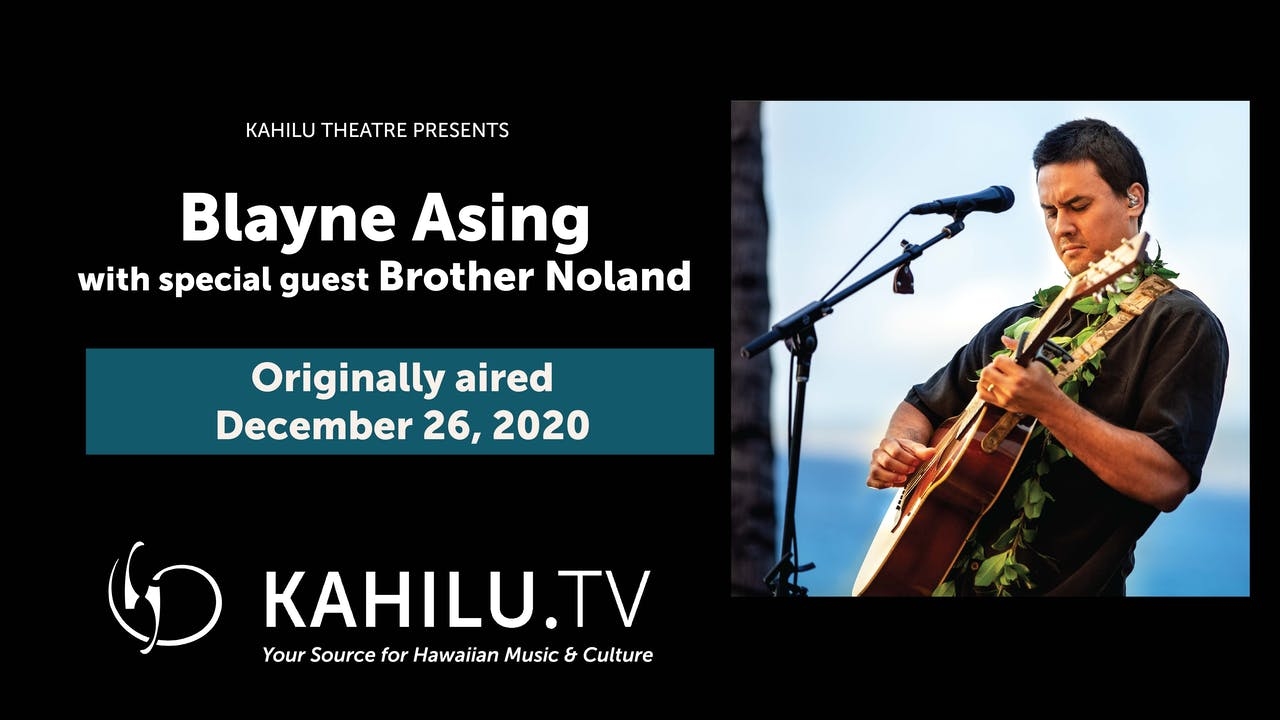 Blayne Asing LIVE - with guest Brother Noland