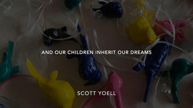 And Our Children Inherit Our Dreams by Scott Yoell