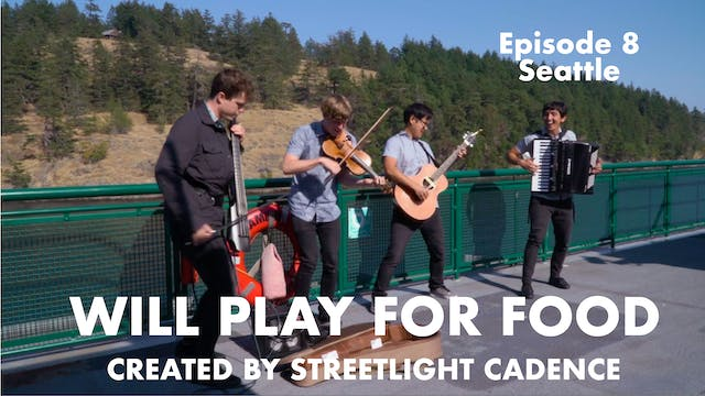 Will Play for Food E8 - Seattle