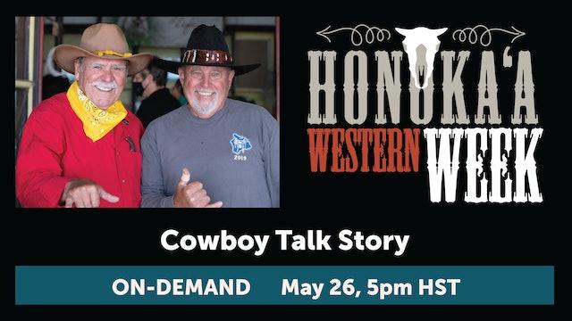 Honoka'a Western Week Cowboy Talk Story