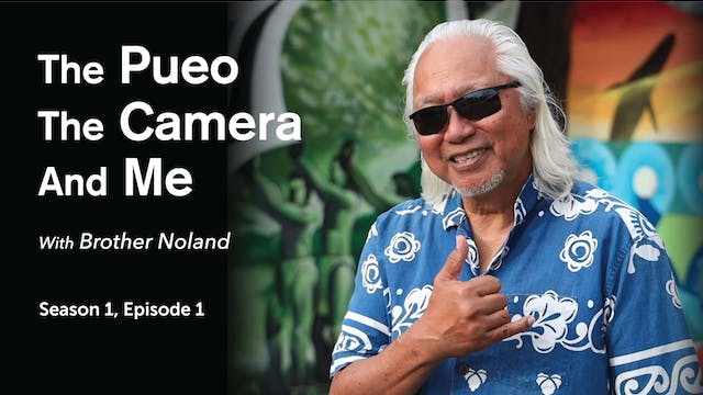 The Pueo, The Camera and Me - Episode 1